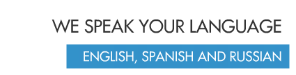 We Speak Your Language. English, Spanish And Russian